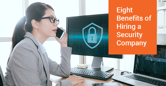 Eight Benefits of Hiring a Security Company