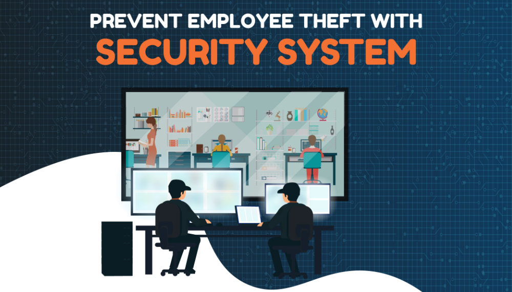 How to Prevent Employee Theft with a Security System