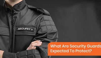 What can we expect security guards to protect?