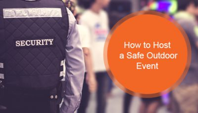 How to successfully host a safe outdoor event?