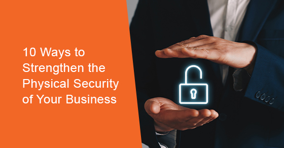 Strengthen the business security of your business